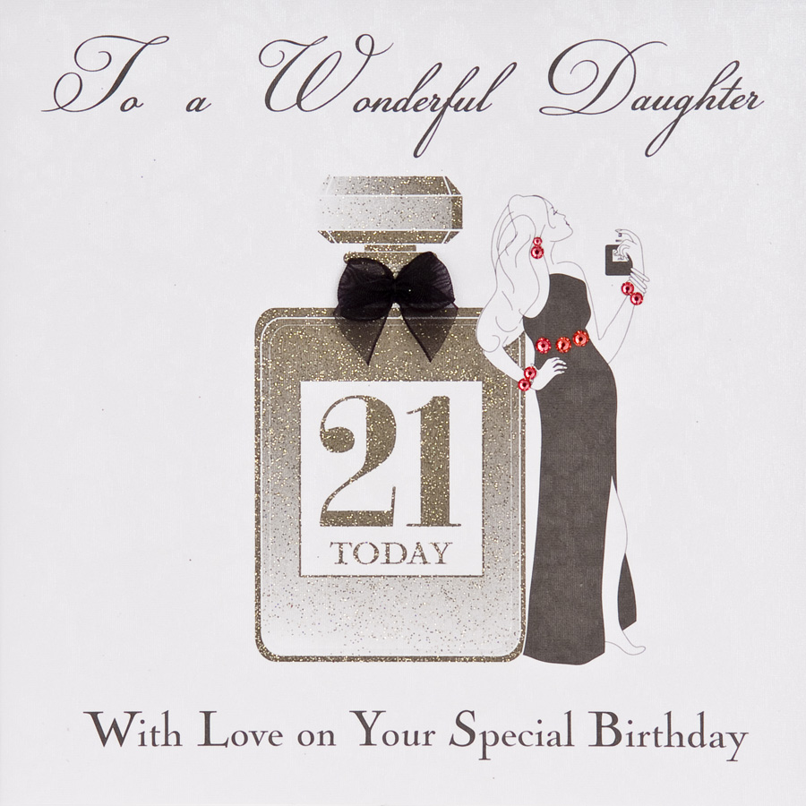 Wonderful Daughter 21 Today Handmade Birthday Card ET30 Tilt Art – 21st Birthday Cards Daughter