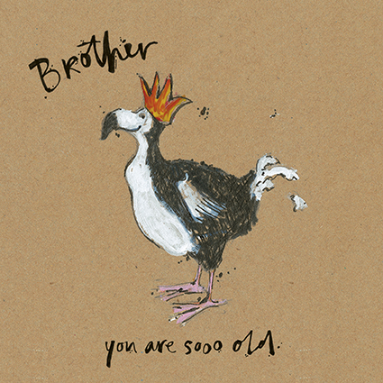 You Are Sooo Old Brother Birthday Card By Sam Toft ST1534