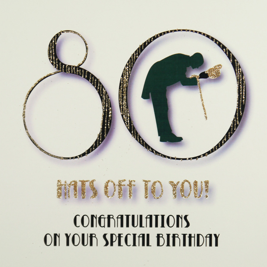 Hats Off To You Quality 80th Birthday Card MRF12